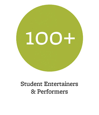 100+ student entertainers & performers